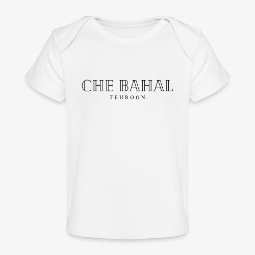 CHE BAHAL - Baby Bio-T-Shirt