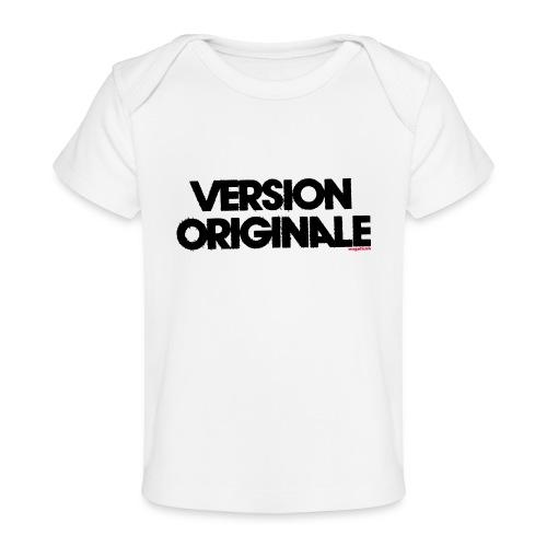 Version Original - T-shirt bio Bébé