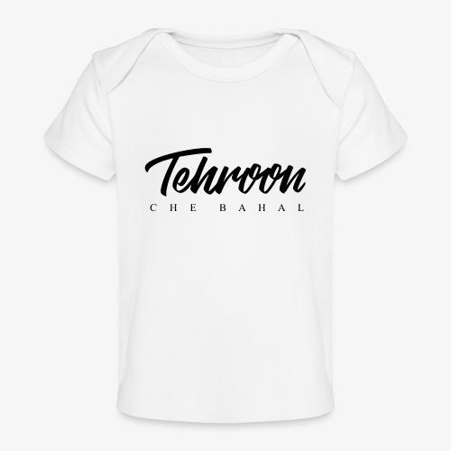 Tehroon Che Bahal - Baby Bio-T-Shirt