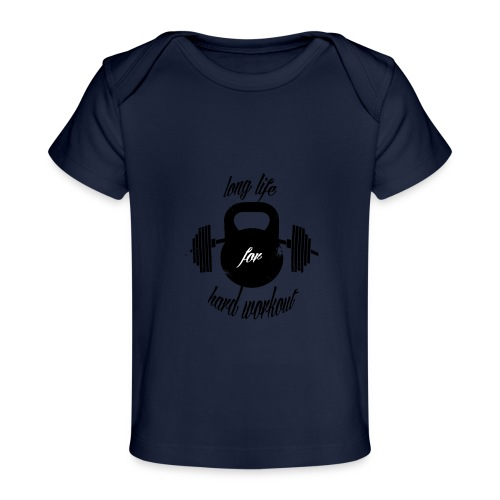 long life for wokrout - Maglietta ecologica per neonato