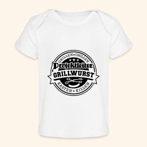 Grill T Shirt Projektleiter Grillwurst - Baby Bio-T-Shirt