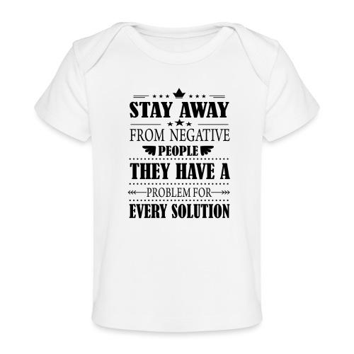 Stay away - Vauvojen luomu-t-paita