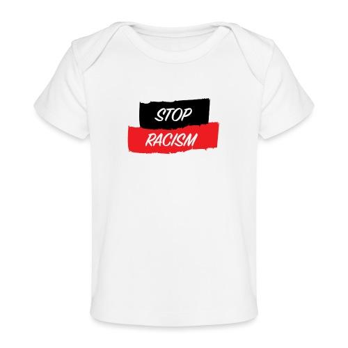 STOP RACISM - Camiseta orgánica para bebé