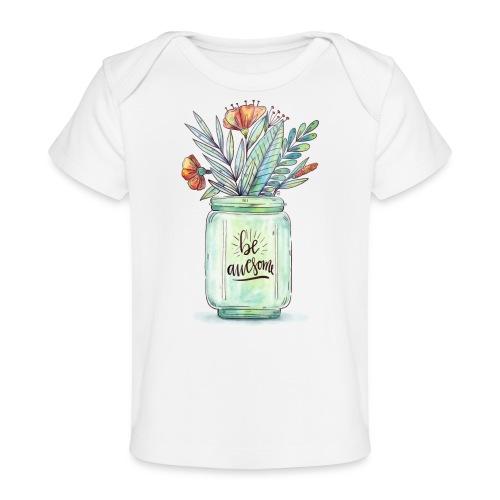 be awesome - Ekologiczna koszulka dla niemowląt