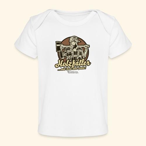 Holzfäller mit Beil & Seele - Baby Bio-T-Shirt