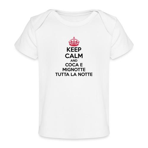 Coca e Mignotte Keep Calm - Maglietta ecologica per neonato