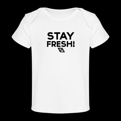STAY FRESH! T-paita - Vauvojen luomu-t-paita