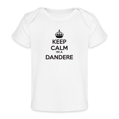 Dandere keep calm - Organic Baby T-Shirt