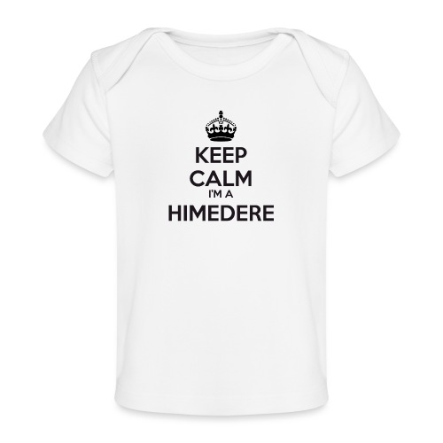 Himedere keep calm - Organic Baby T-Shirt