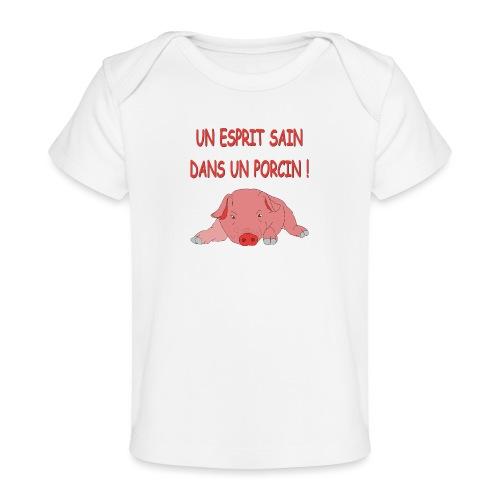 Porcitive Attitude - T-shirt bio Bébé