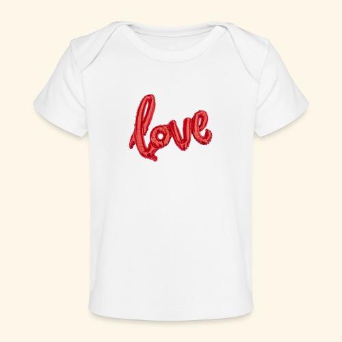 Love Balloons - Ballon love - St Valentin - T-shirt bio Bébé
