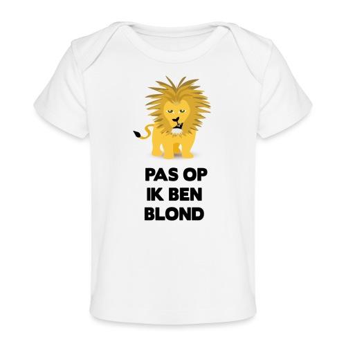 Pas op ik ben blond een cartoon van blonde leeuw - Baby bio-T-shirt