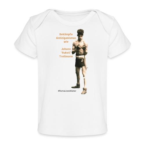 Fight Antigypsyism Johann Rukeli Trollmann - Organic Baby T-Shirt