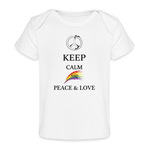 keep calm and Peace & Lov - Maglietta ecologica per neonato