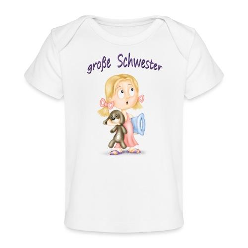 große Schwester - Baby Bio-T-Shirt