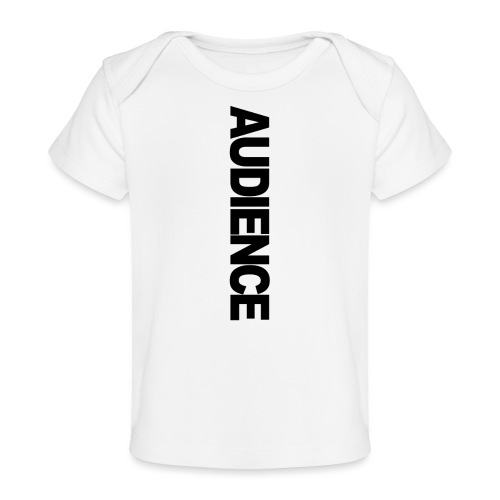 audienceiphonevertical - Organic Baby T-Shirt