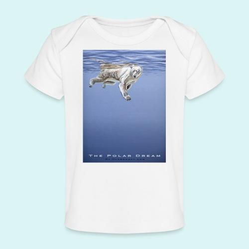 The Polar Dream - Organic Baby T-Shirt