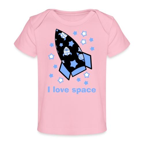 I love space - Maglietta ecologica per neonato