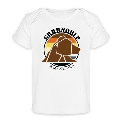 Logo 1 GRRRNOBLE BEAR ASSOCIATION - T-shirt bio Bébé