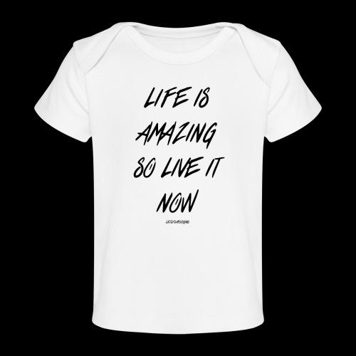 Life is amazing Samsung Case - Organic Baby T-Shirt