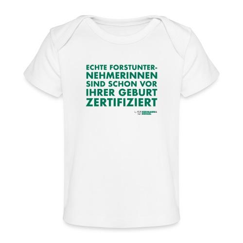Forstunternehmerinnen | Zertifiziert - Baby Bio-T-Shirt