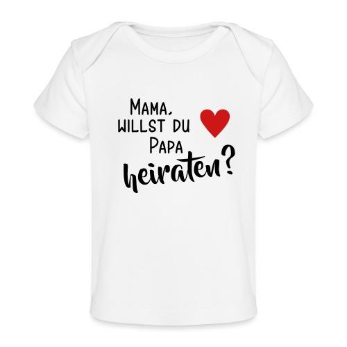 Mama Papa heiraten Baby Body Antrag Hochzeit - Baby Bio-T-Shirt