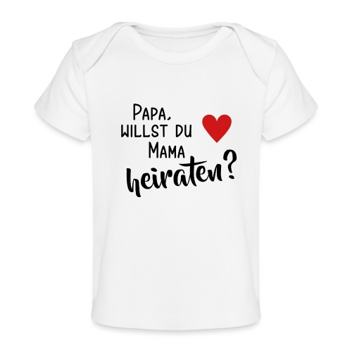 Papa Mama heiraten Baby Body Antrag Hochzeit Herz - Baby Bio-T-Shirt