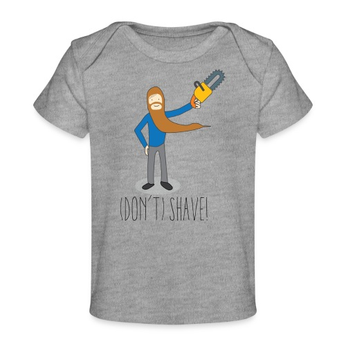 (Don't) SHAVE! - Maglietta ecologica per neonato