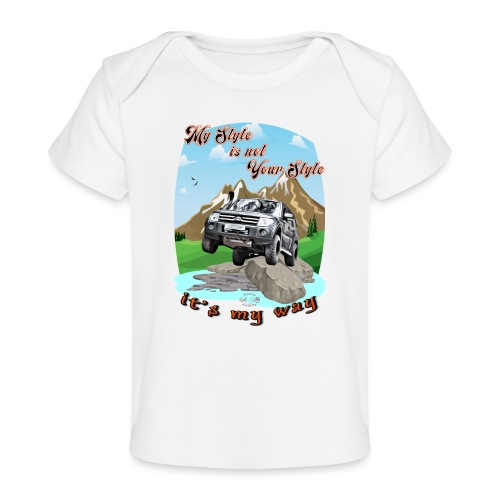 Montero / Pajero V60 My Style is not your style - Camiseta orgánica para bebé