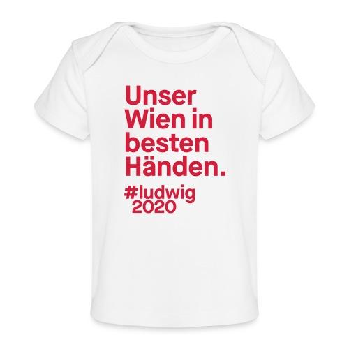 Unser Wien in besten Händen. - Baby Bio-T-Shirt