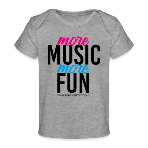More Music More Fun - Maglietta ecologica per neonato