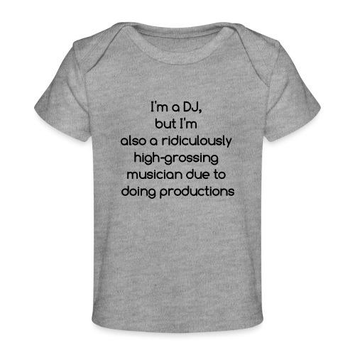 IM A DJ! - Baby bio-T-shirt