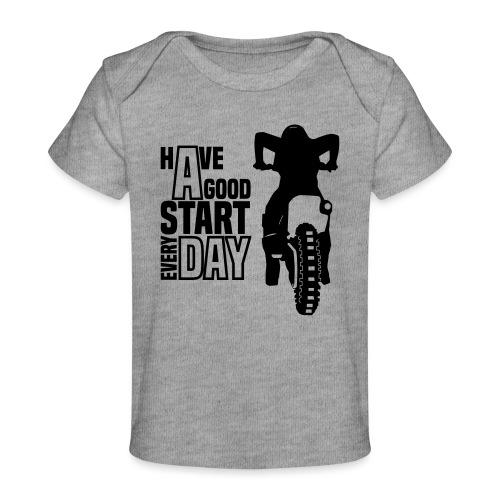 Have a good Start MX (HQ) - Baby Bio-T-Shirt