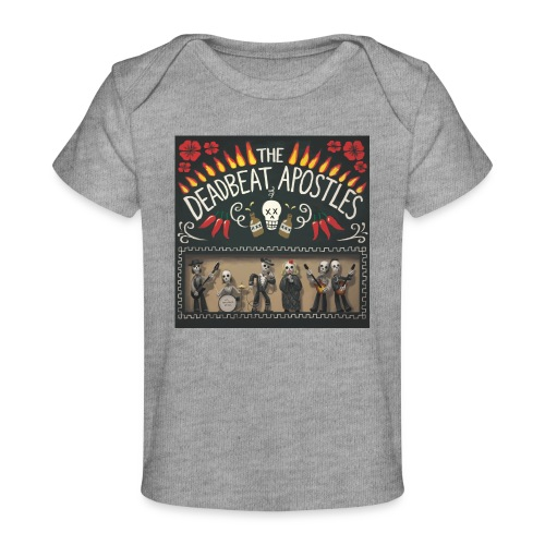 The Deadbeat Apostles - Organic Baby T-Shirt