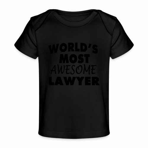 Black Design World s Most Awesome Lawyer - Baby Bio-T-Shirt