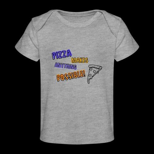 Pizza makes anything possible! - Colorful Design - Maglietta ecologica per neonato