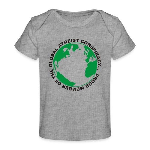 Global Atheist Conspiracy - Organic Baby T-Shirt