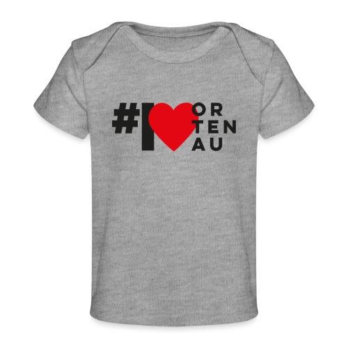 # I LOVE ORTENAU - Baby Bio-T-Shirt