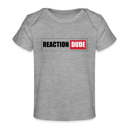 ReactionDude Gear - T-shirt bio Bébé