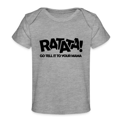 RATATA full - Baby Bio-T-Shirt