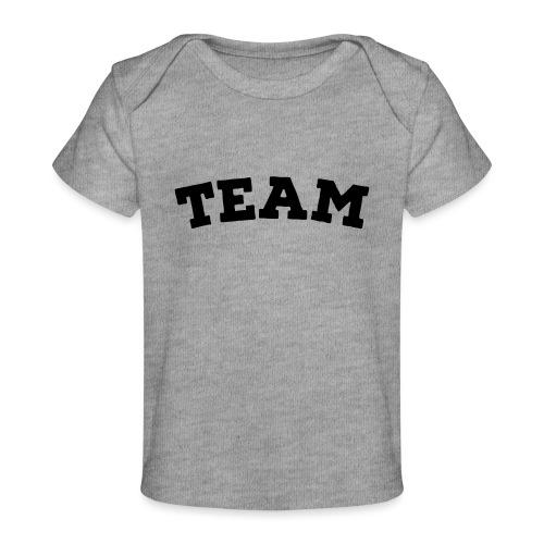 Team - Organic Baby T-Shirt
