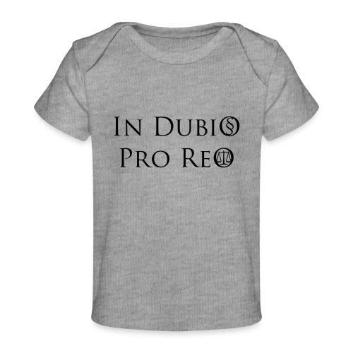 In Dubio pro Reo - Baby Bio-T-Shirt