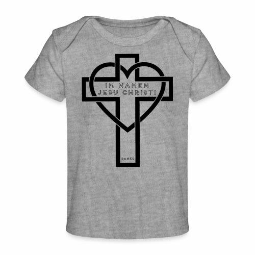 Im Namen JESU CHRISTI - schwarz - Baby Bio-T-Shirt