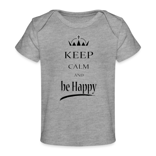keep_calm and_be_happy-01 - Maglietta ecologica per neonato