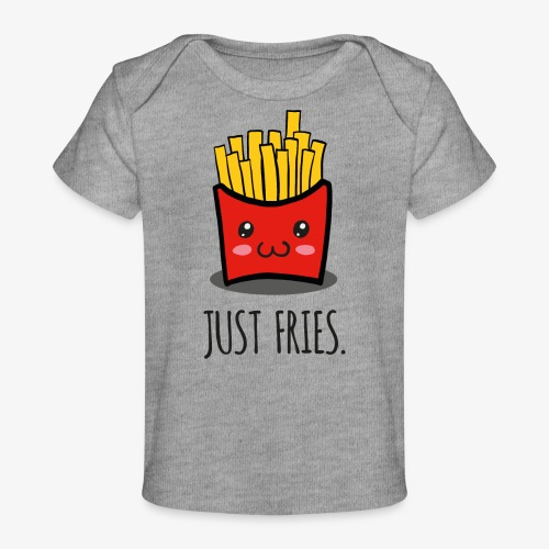 Just fries - Pommes - Pommes frites - Baby Bio-T-Shirt