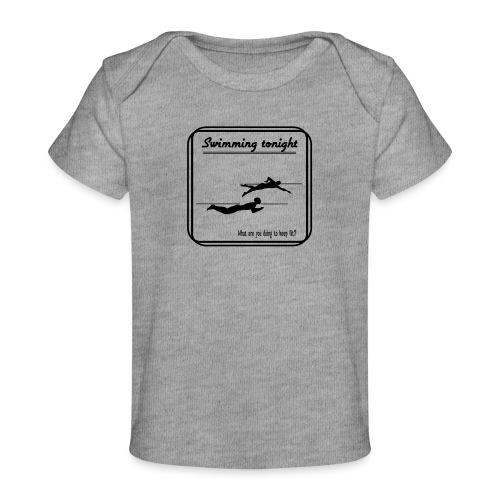 Swimming tonight - Vauvojen luomu-t-paita