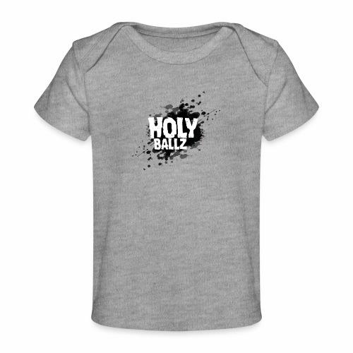 Holy Ballz - Organic Baby T-Shirt
