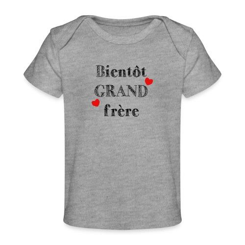 Bientôt GRAND frère - T-shirt bio Bébé