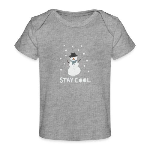 Snowman - Stay cool - Ekologisk T-shirt baby