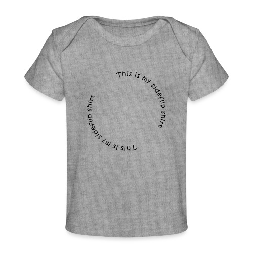 This is my sideflips shirt - Økologisk T-shirt til baby